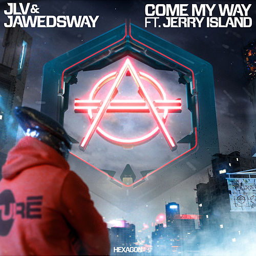 "Jlv: ""Come My Way"""