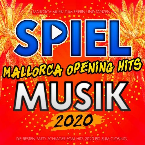 Spiel Mallorca Opening Hits Musik 2020 (Mallorca Musik zum Feiern und Tanzen - Die besten Party Schlager Egal Hits 2020 bis zum Closing) de Various Artists