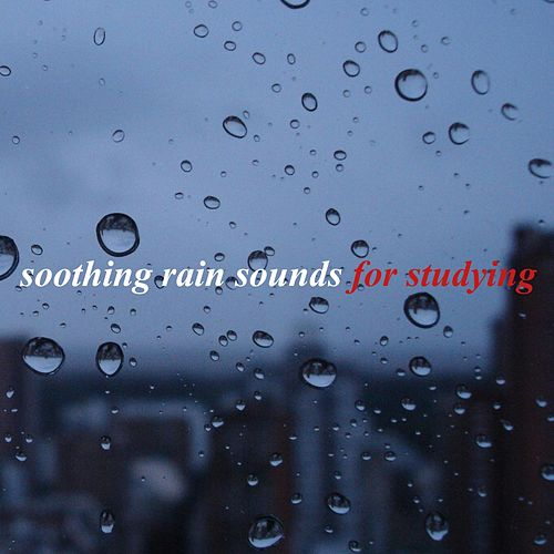 Soothing Rain Sounds for Studying de White Noise Research (1)