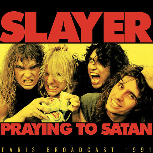 Praying To Satan de Slayer