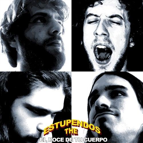 El Roce de Tu Cuerpo by The Estupendo's
