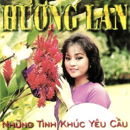 Huong Lan Nhung Tinh Khuc Yeu Cau de Huong Lan