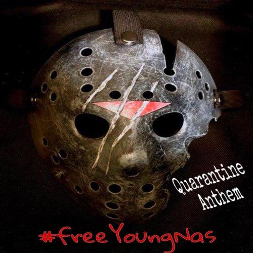 Quarantine Anthem EP di Young Nas