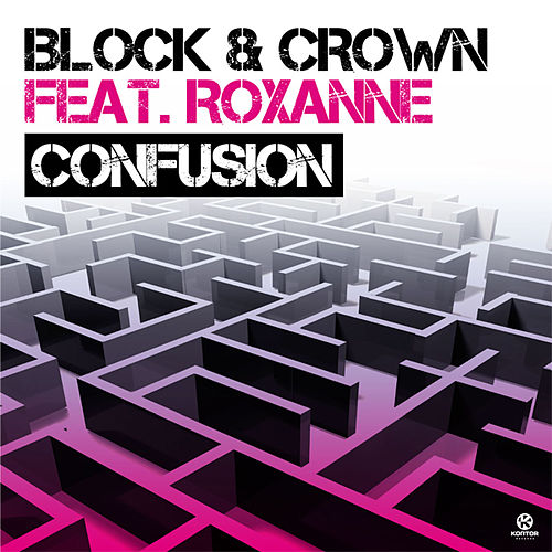 Confusion by Block and Crown