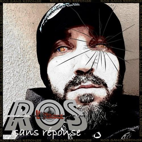 Sans réponse de Ros