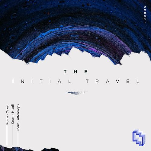 The Initial Travel by Kosm