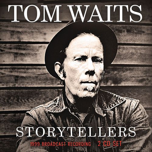 Storytellers de Tom Waits