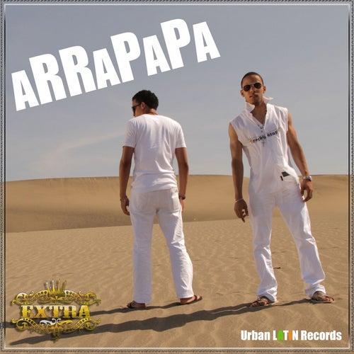 Arrapapa (Medley With 'Rap de Armas') de Grupo Extra