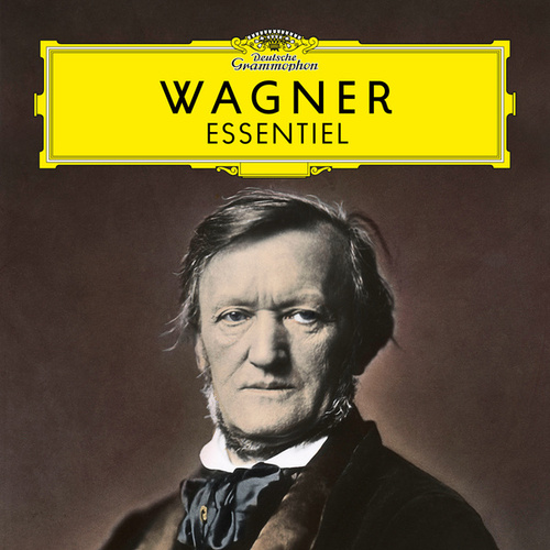Wagner: Essentiel von Richard Wagner