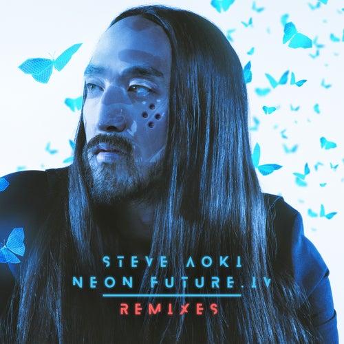 Neon Future IV (Remixes) de Steve Aoki