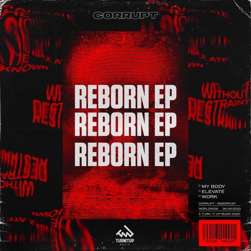 Reborn EP by Corrupt