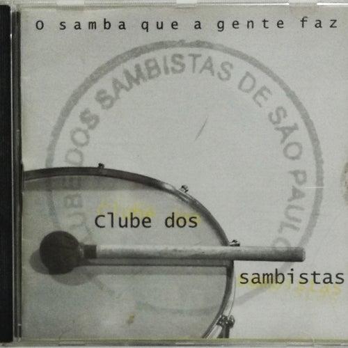 Clube Dos Sambistas de São Paulo - O Samba Que a Gente Faz de Vários Artistas