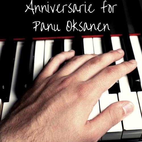 Anniversarie for Panu Oksanen de Janne Oksanen