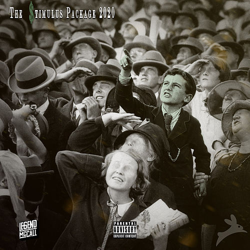The Stimulus Package 2020 by Legend McCall