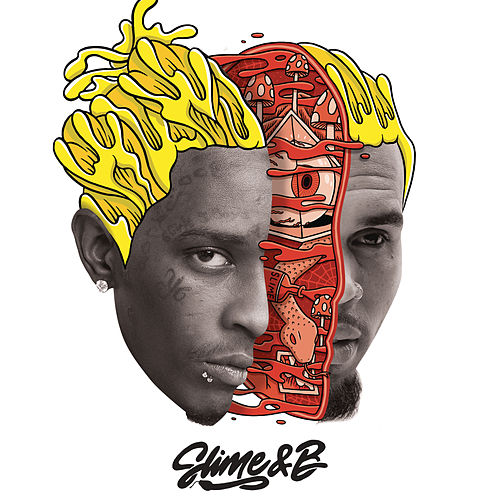 Slime & B von Chris Brown & Young Thug