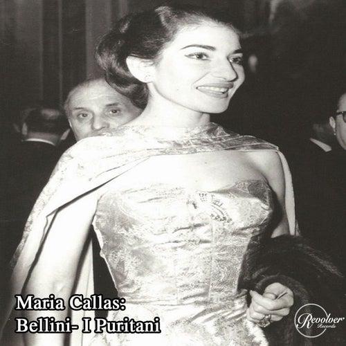 Maria Callas: Bellini- I Puritani de Maria Callas