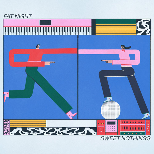 Sweet Nothings by Fat Night