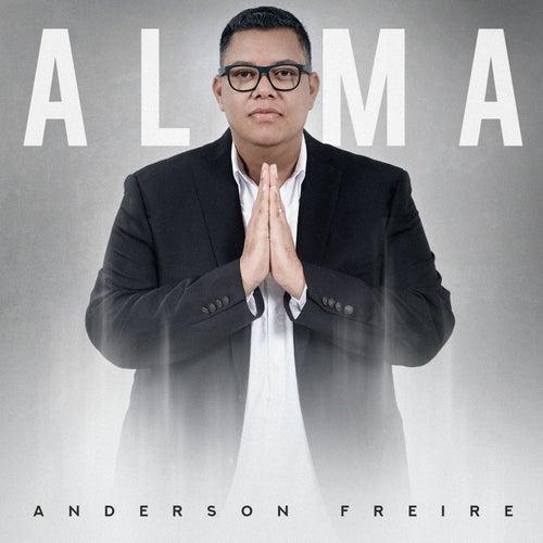 Alma de Anderson Freire