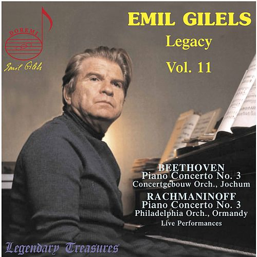 Emil Gilels Legacy Vol. 11: Beethoven, Rachmaninoff (Live) by Emil Gilels