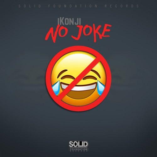 No Joke by Ikonji