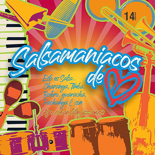 Salsamaniacos de Corazón, Vol. 14 by German Garcia