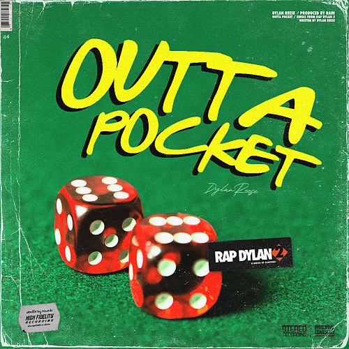 OUTTA POCKET by Dylan Reese (1)