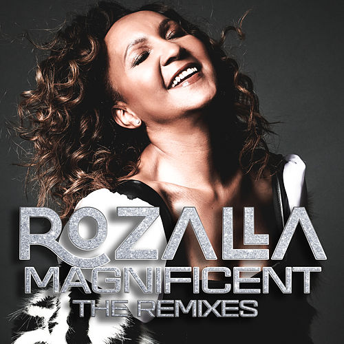 Magnificent by Rozalla