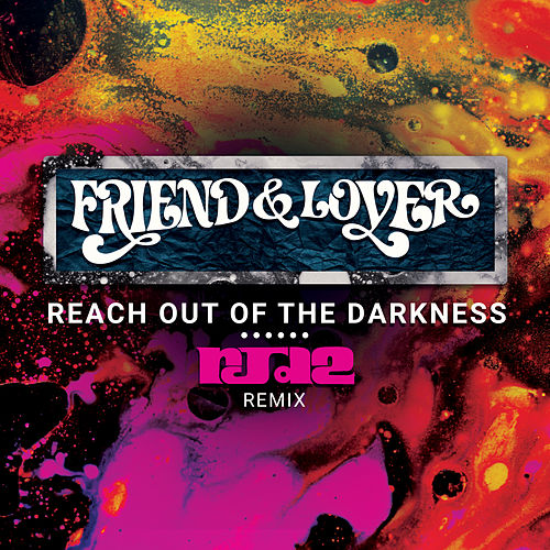 Reach out of the Darkness RJD2 Remix by Friend And Lover