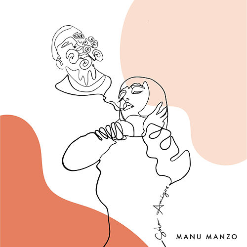 Sólo Amigos by Manu Manzo