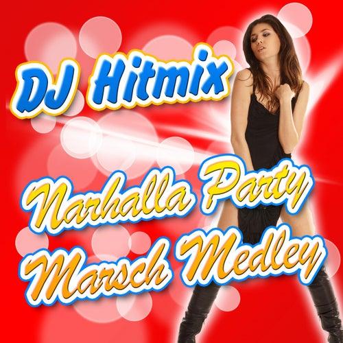 Narhalla Party Marsch Medley von DJ Hitmix