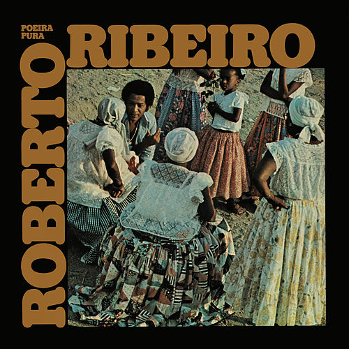 Poeira Pura de Roberto Ribeiro