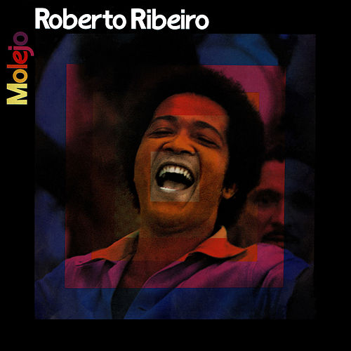 Molejo de Roberto Ribeiro