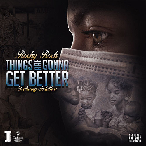 Things Are Gonna Get Better von Rocky-Rock