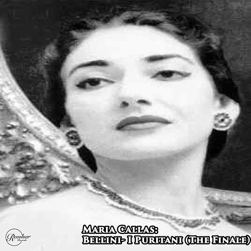 Maria Callas: Bellini- I Puritani (The Finale) de Maria Callas