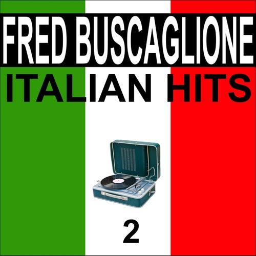 Italian hits, vol. 2 di Fred Buscaglione