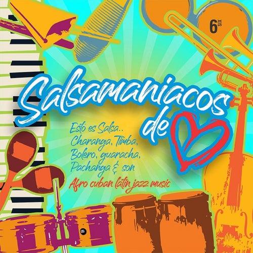 Salsamaniacos de Corazón, Vol. 6 by German Garcia