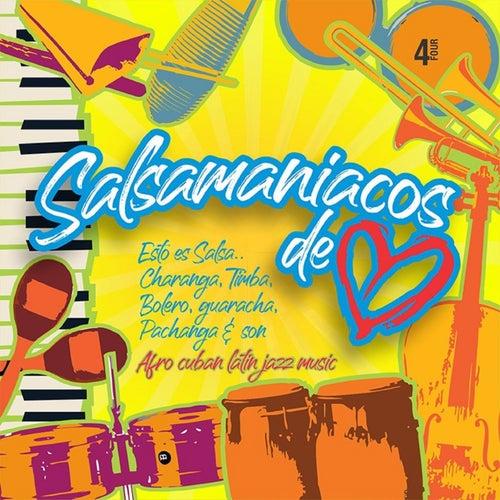 Salsamaniacos de Corazón, Vol. 4 by German Garcia