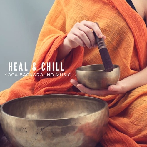 Heal & Chill von Meditation Music