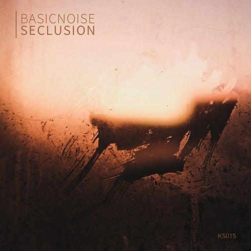 Seclusion von Basicnoise