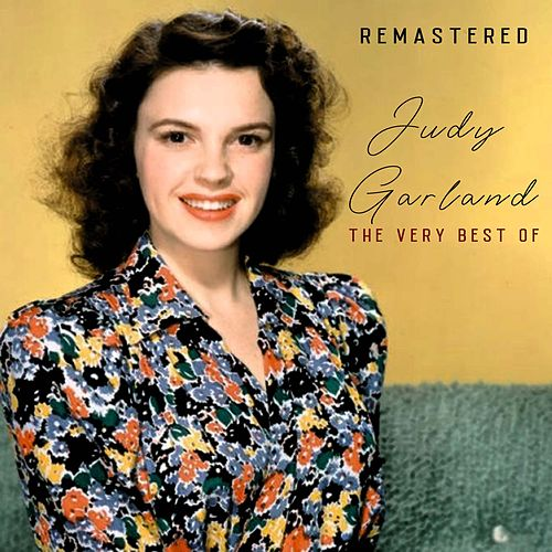 The Very Best of Judy Garland (Remastered) de Judy Garland