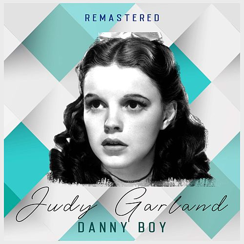 Danny Boy (Remastered) de Judy Garland
