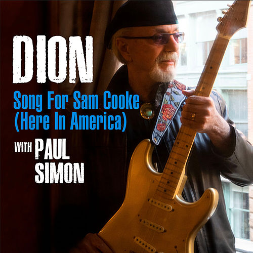 Song For Sam Cooke (Here In America) von Dion