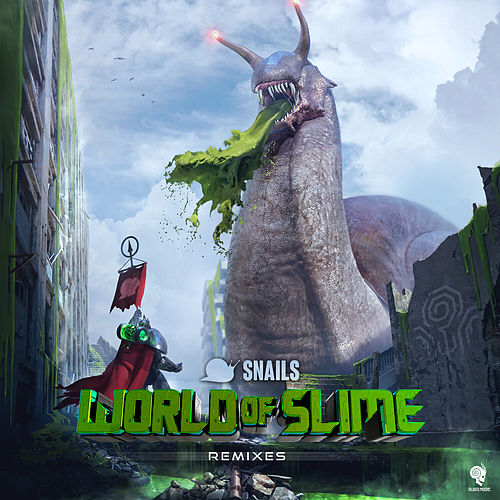 World of Slime (Remixes) de Snails