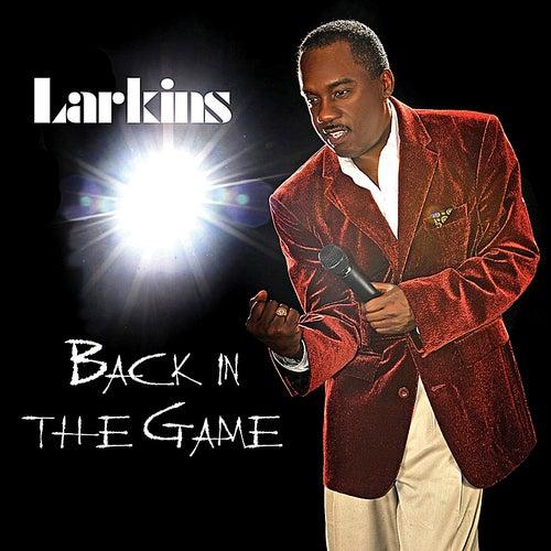Back In the Game de The Larkins