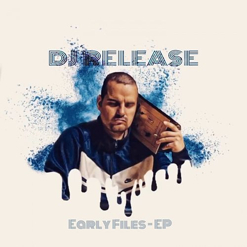 Early Files - EP von DJ Release
