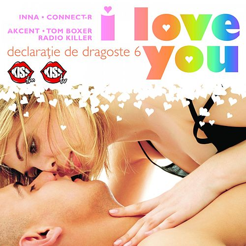 Declaratie De Dragoste Vol. 6 (I Love You) de Inna