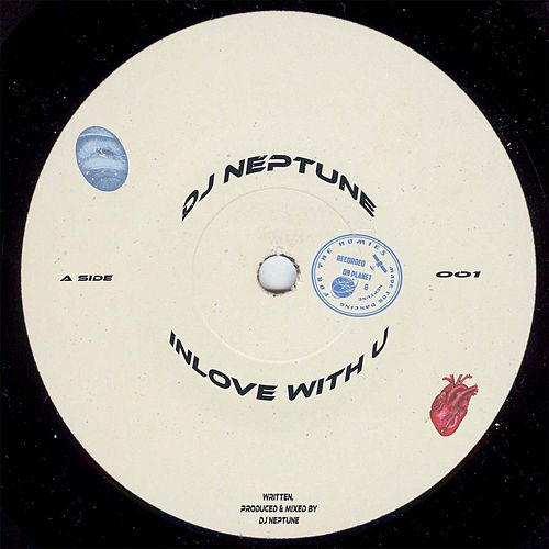 Inlove with U by DJ Neptune