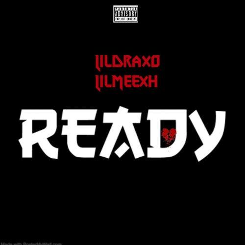 Ready von Lil Draxo