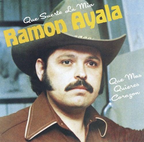 QUE SUERTE LA MÍA / QUÉ MÁS QUIERES CORAZÓN (Grabación Original Remasterizada) by Ramon Ayala
