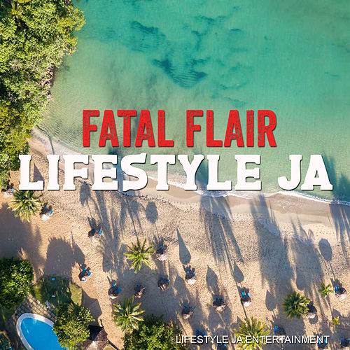Lifestyle Ja by Fatal Flair